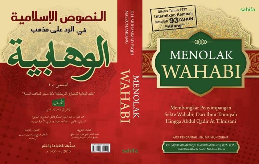 Buku Menolak Wahabi, Membongkar Penyimpangan Sekte Wahabi; dari Ibnu Taimiyah hingga Abdul Qadir At-Tilmisani Karya KH. Muhammad Faqih Maskumambang Gresik