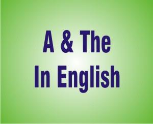 Penggunaan Article A Dan The Dalam Bahasa Inggris
