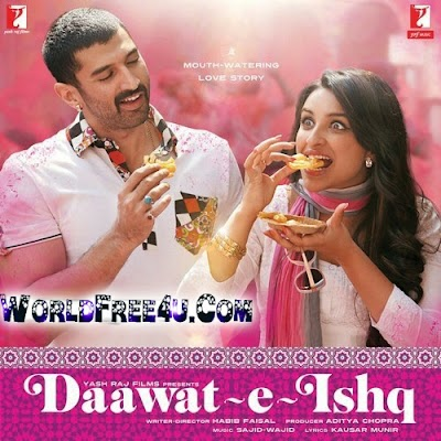 Poster Of Bollywood Movie Daawat-e-Ishq (2014) 300MB Compressed Small Size Pc Movie Free Download worldfree4u.com