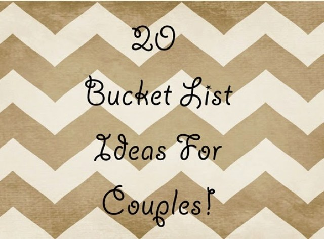 20 bucket list ideas for couples | Lou Lou Girls