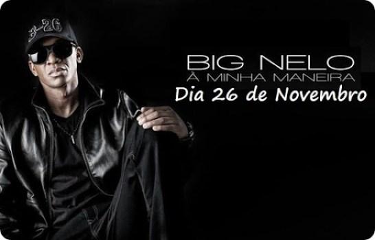 Big Nelo - Álbum 'A Minha Maneira'