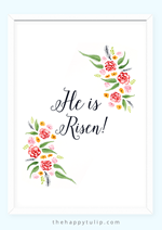 The Happy Tulip - Free Watercolor Easter Printables He is Risen