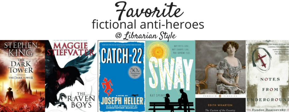 favorite fictional anti-heroes @ Librarian Style