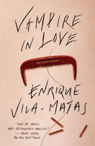 Currently Reading: Vampire in Love by Enrique Vila-Matas