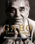 Gabo, cartas y recuerdos