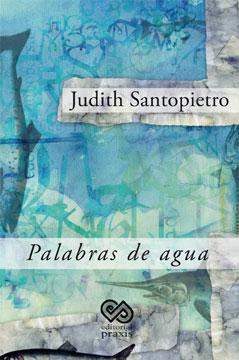 judithSantropiero-palabrasdeagua