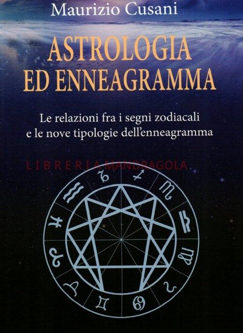 Astrologia ed Enneagramma, le relazioni fra i segni zodiacali e le nuove tipologie dell'enneagramma, Maurizio Cusani, Armenia