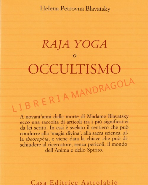 Raja Yoga o Occultismo, Helena Petrovna Blavatsky, Astrolabio Ubaldini