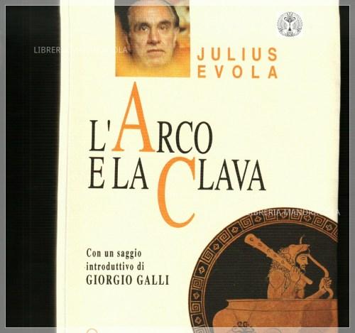 L'arco e la clava, Julius Evola
