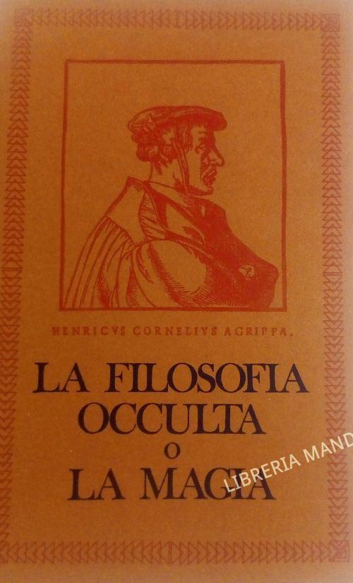 La Filosofia Occulta o la Magia, Cornelio Agrippa, Edizioni Mediterranee