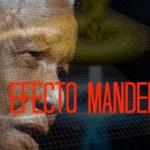 Increíble, Conoce todo sobre el Efecto Mandela