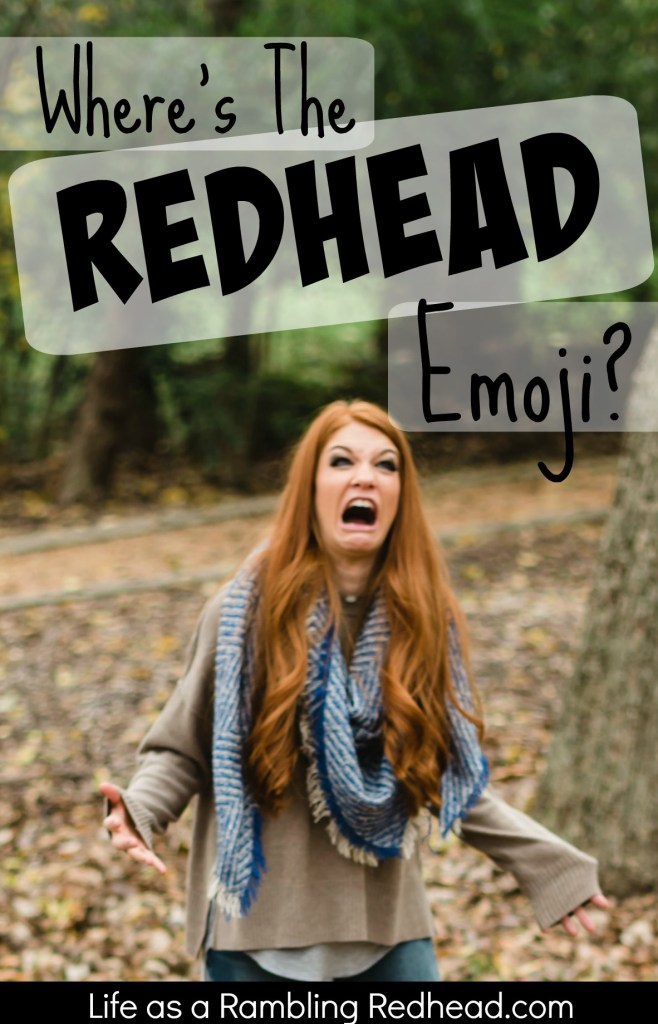Where's the redhead emoji Hilarious Video Rant- Life as a Rambling Redhead