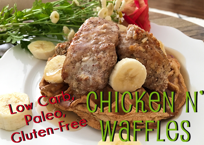 Low Carb, Paleo, Gluten Free Chicken n' Waffles featured