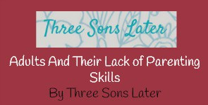 Three Sons Later