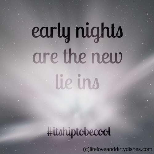 Early Nights