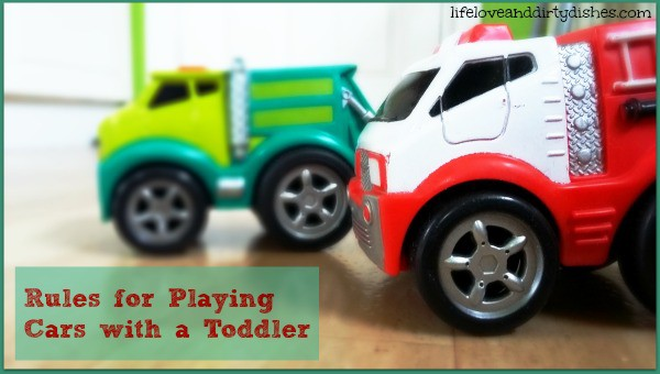 Image of two toy cars with the text rules for playing cars with a toddler
