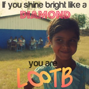 If you shine bright like a diamond