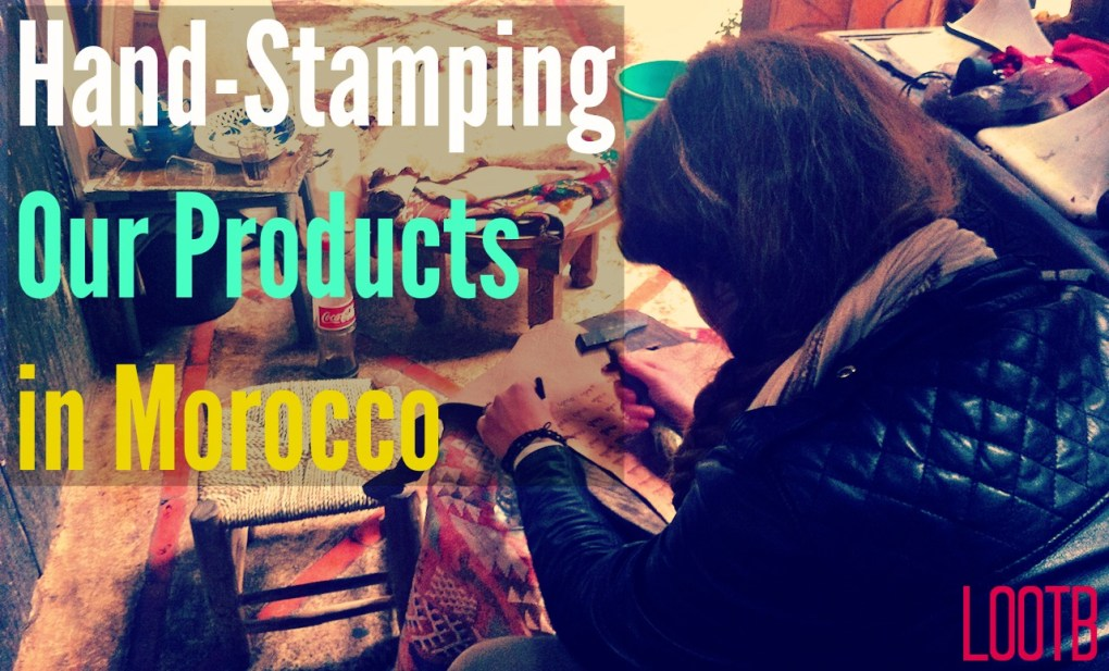 Life Out of the Box: Hand Stamping Our products in morocco