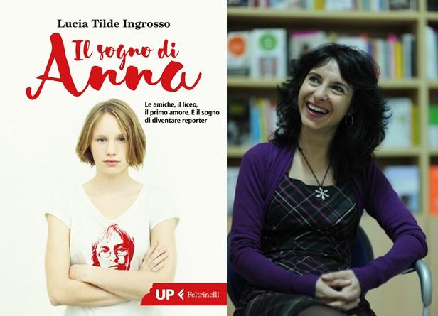 Il sogno di Anna: il nuovo romanzo di Lucia Tilde Ingrosso (recensione)