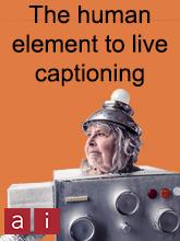 Human Element to Live Captioning