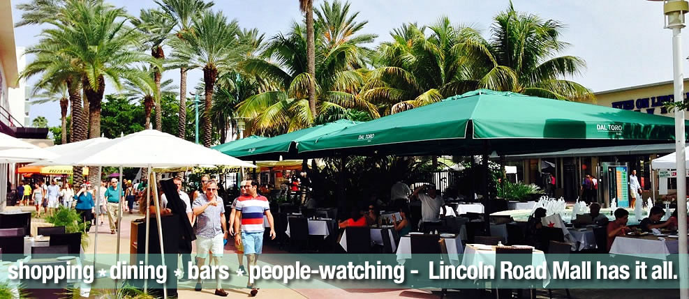 Lincoln Road Mall has it all...shopping, dining, people-watching