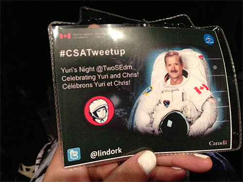 Super cool name tags at the Chris Hadfield CSA Tweetup.