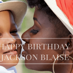 An Open Letter To My Son, Jackson Blaise, On Your 3rd Birthday