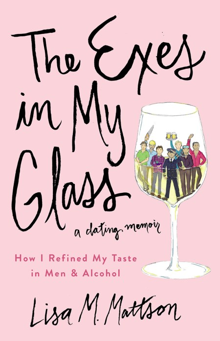 The Exes in My Glass dating memoir book cover 1
