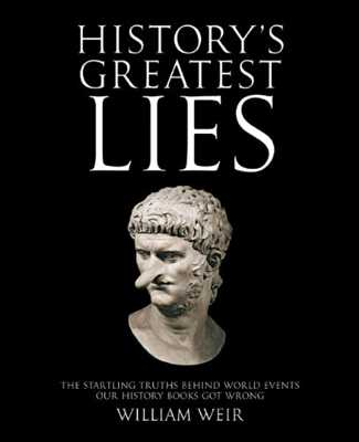 Historys Greatest Lies