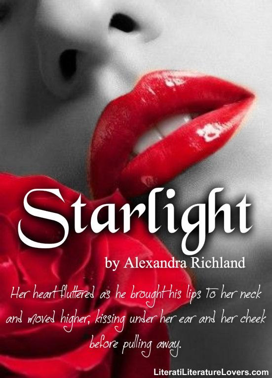Alexandra Richland Links ~ Starlight (Starlight Trilogy #1)
