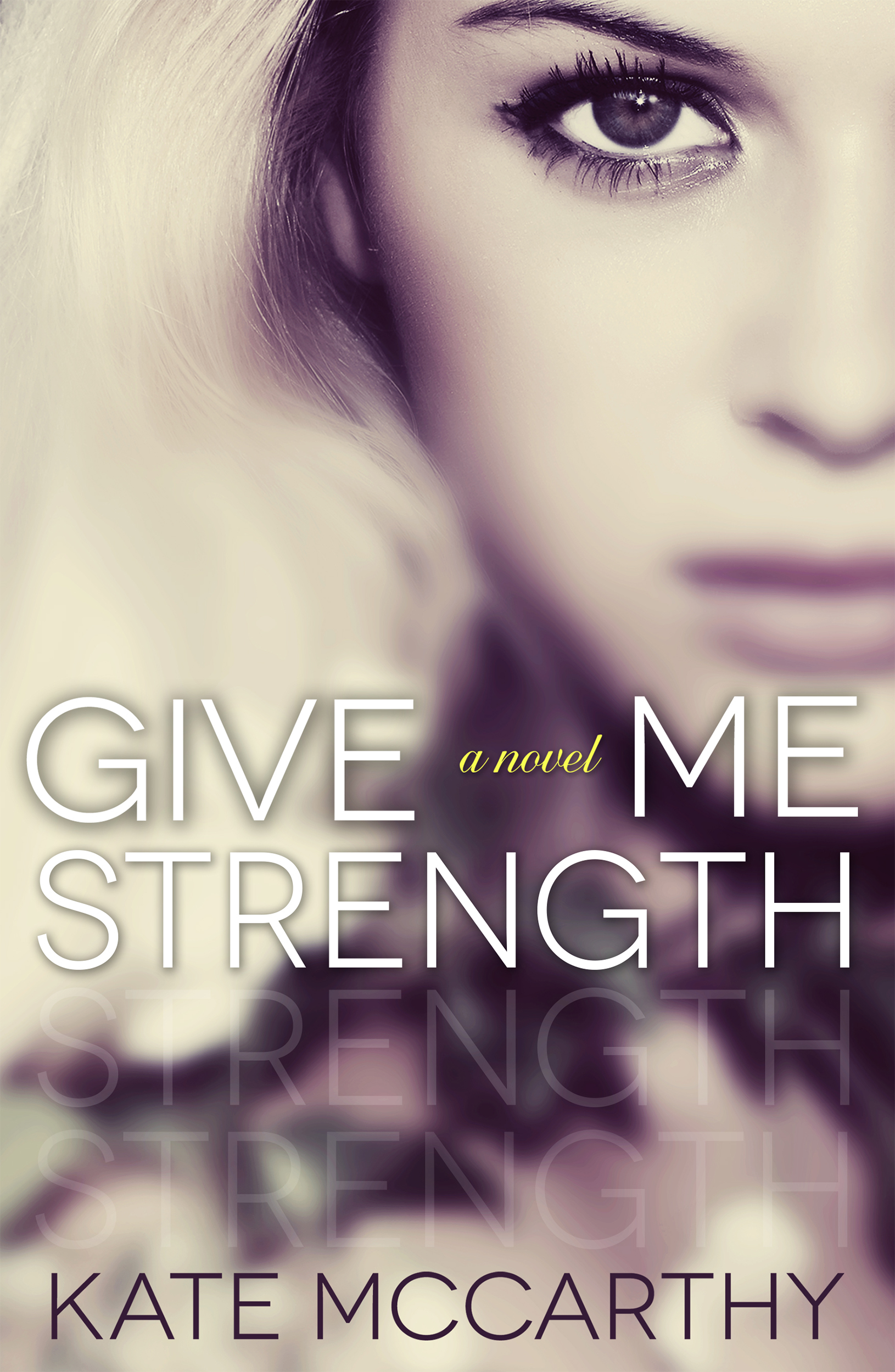 Playlist & Giveaway:  Give Me Strength by Kate McCarthy