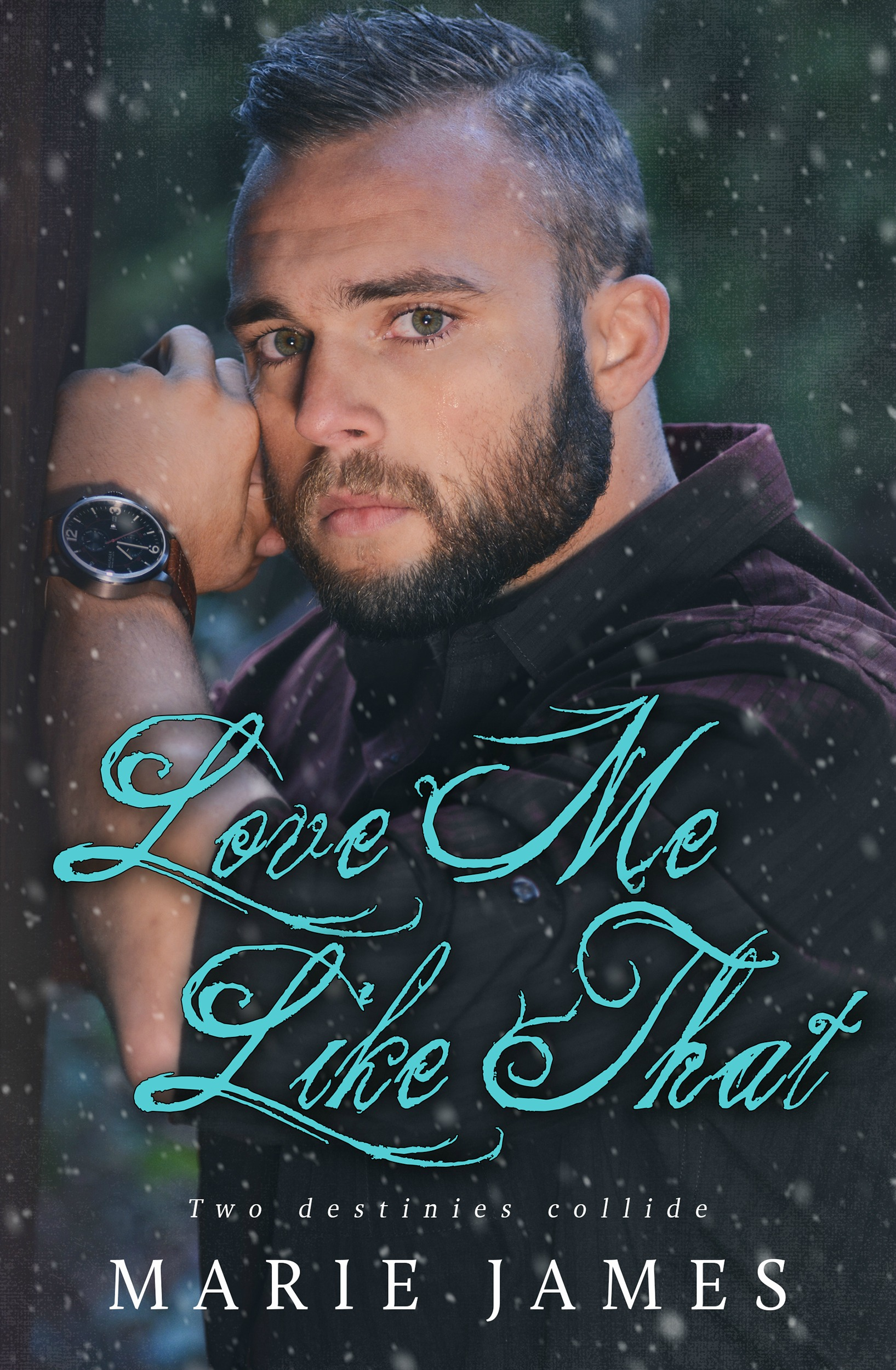 Love Me Like That by Marie James