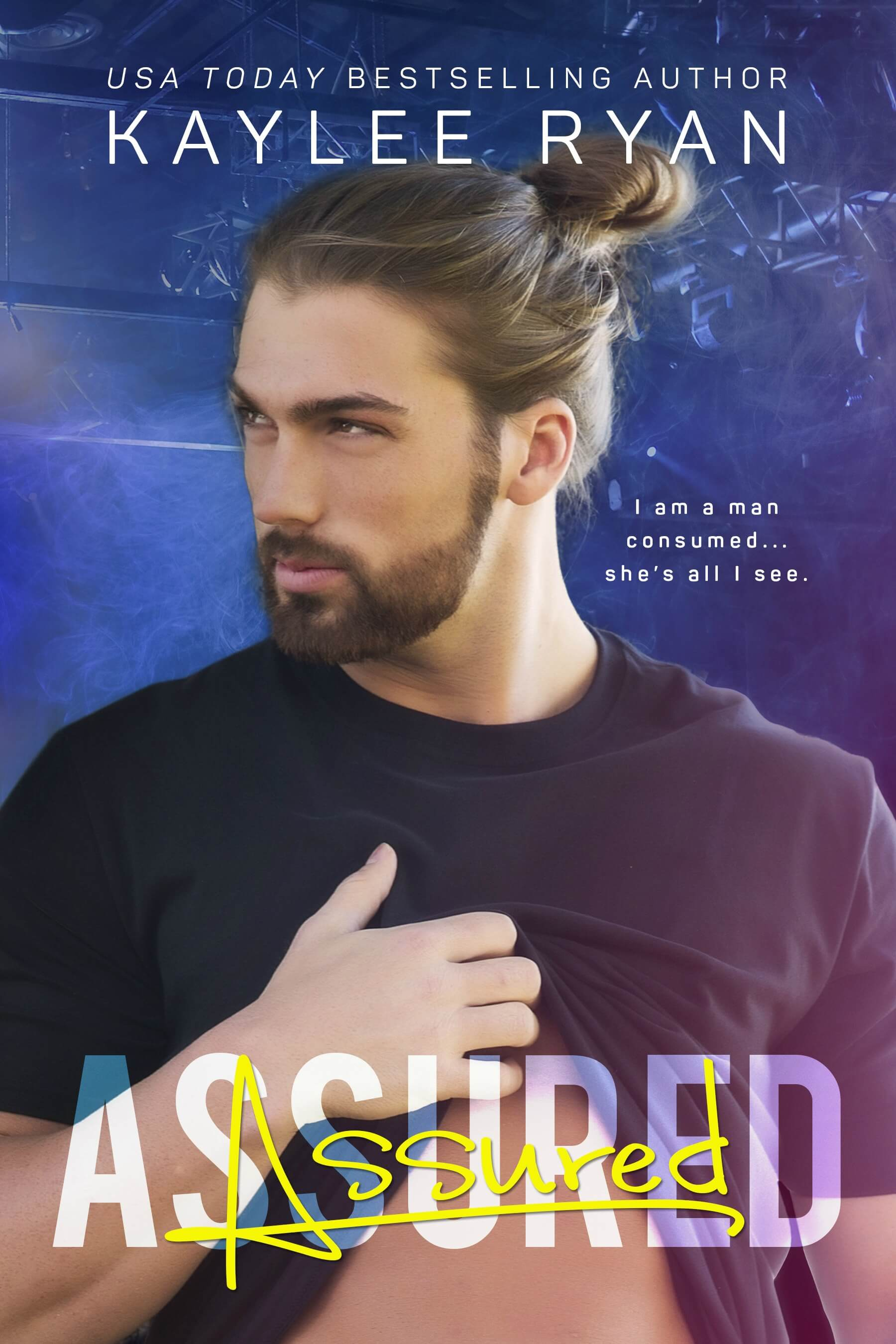 Assured by Kaylee Ryan