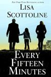 *Have You Heard? * Audiobooks For Your Listening Pleasure* Every Fifteen Minutes by Lisa Scottoline