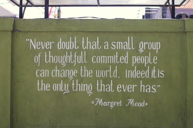 Never doubt that you can make a difference   little eco footprints     make a difference  Margaret Mead never doubt