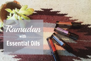 Ramadan With Essential Oils