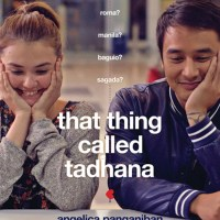 MOVIE REVIEW: THAT THING CALLED TADHANA