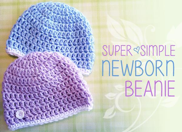 Super Simple Newborn Beanie (Free Pattern!)