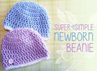 Super Simple Newborn Beanie