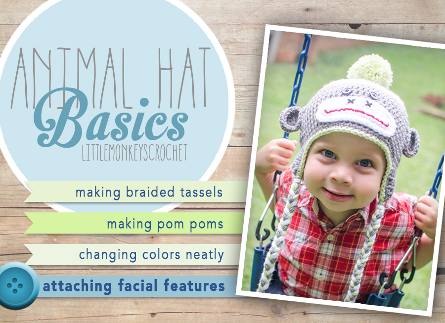 Animal Hat Basics: How to Attach Facial Features by Little Monkeys Crochet  |  Learn how to make a pom pom, how to change colors neatly in the round, how to make braided tassels for your earflaps, and how to attach facial features in this multi-part series by Little Monkeys Crochet.