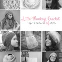 Top 10 Patterns of 2015  |  Free crochet patterns by Little Monkeys Crochet