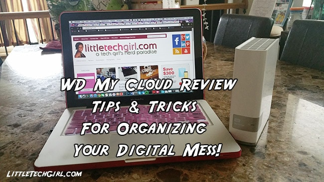 WD My Cloud Review – Tips & Tricks For Organizing Your Digital Mess!