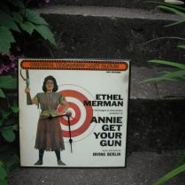 Ethel Merman Annie Get Your Gun Out
