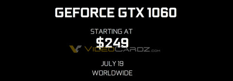 GeForce GTX 1060の価格は$249 1060FEは$299 発売日は7月19日