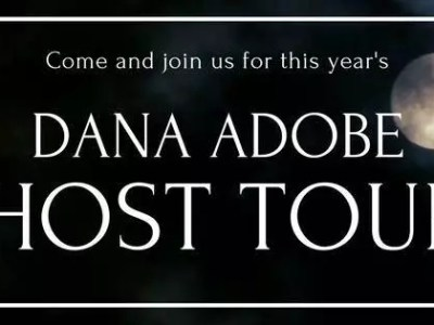Dana Adobe Ghost Tours