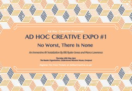 WHATS ON: Ad Hoc Creative EXPO with Bill Ryder-Jones & Marco Lawrence | Calderstones House | 28.05.15