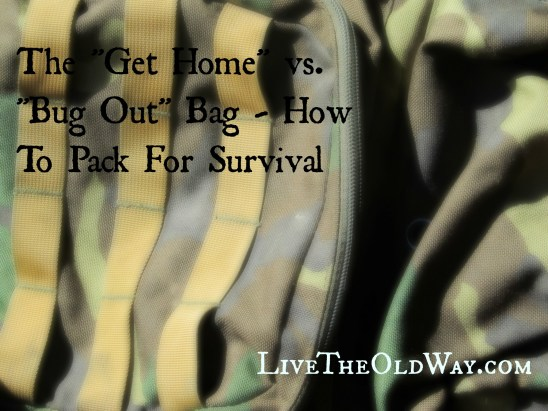what to put in a get home bag or bug out bag