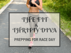 The-Fit-and-Thrifty-Diva-Prepping-For-Race-Day-Featured-LiWBF