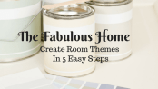 The-Fabulous-Home-Create-Room-Themes-in-5-Easy-Steps-LiWBF