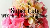 Super-Cute-DIY-Heart-Vase-Bouquet-Featured-LiWBF